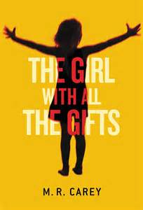 The Girl With All The Gifts – M.R. Carey – BookReview